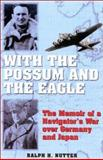 With the Possum and the Eagle, Ralph H. Nutter, 0891417540