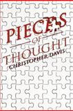 Pieces of Thought, Christopher Davis, 1479717541