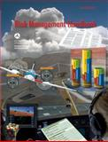 Risk Management Handbook, Federal Aviation Administration (FAA)/Aviation Supplies & Academics (ASA), 1560277548