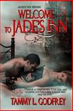 Welcome to Jade's Inn, Godfrey, Tammy L., 1618857541