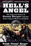 "Hell's Angel, Ralph ""Sonny"" Barger, 0060937548"