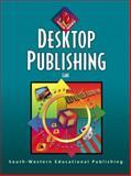 Desktop Publishing, Lake, Susan E. L., 0538687541