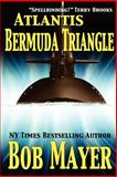 Atlantis : Bermuda Triangle, Doherty, Robert and Mayer, Bob, 0984257543