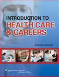 Introduction to Health Care and Careers, Lippincott  Williams & Wilkins, 1451127545