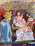 The Complete Omaha the Cat Dancer: Volume 8, Kate Worley, 1561637548