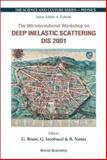 Deep Inelastic Scattering : Proceedings of the 9th International Workshop, Bologna, Italy, April 27-May 1 2001, , 9810247540