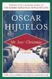 "Mr. Ives' Christmas, Ã""scar Hijuelos, 0060927542"