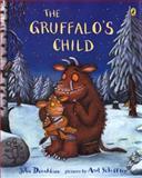 The Gruffalo's Child, Julia Donaldson, 0142407542