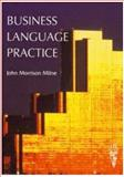 Business Language Practice, Milne, John Morrison, 090671754X