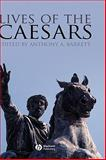 Lives of the Caesars, , 1405127546