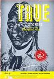 True Stories from the American Past Vol. 2 : Since 1865, Waller, Altina L. and Graebner, William, 0072417544