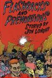 Flashbacks and Premonitions, Jon Longhi, 0916397548