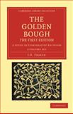 The Golden Bough 2 Volume Set : A Study in Comparative Religion, Frazer, James George, 1108047548
