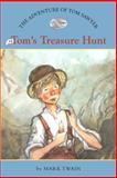 The Adventures of Tom Sawyer #6: Tom's Treasure Hunt, Mark Twain, 1402767544