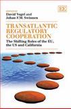 Transatlantic Regulatory Cooperation, Johan F. M. Swinnen, 184980754X