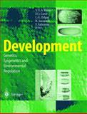 Development : Genetics, Epigenetics and Environmental Regulation, , 3540627545