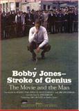 Bobby Jones--Stroke of Genius, David Sobel, 0945167547