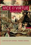 Vice and Virtue in Everyday Life, Hoff Sommers, Christina and Sommers, Fred, 1111837546