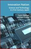 Innovation Nation : Science and Technology in 21st Century Japan, , 1403987548