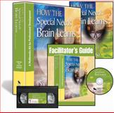 How the Special Needs Brain Learns : A Multimedia Kit for Professional Development, Sousa, David A., 1412967546