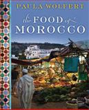 The Food of Morocco, Paula Wolfert, 0061957550