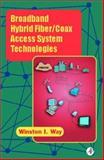 Broadband Hybrid Fiber/Coax Access System Technologies, Way, Winston I., 0127387552