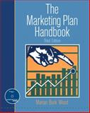 The Marketing Plan Handbook, Wood, Marian Burk, 0132237555