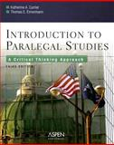 Introduction to Paralegal Studies : A Critical Thinking Approach, Currier, Katherine A. and Eimermann, Thomas E., 0735557551