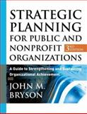 Strategic Planning for Public and Nonprofit Organizations 3rd Edition