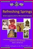 REFRESHING SPRINGS Great Legacies from a Renowned Dynasty, Mercy Offor, 1491067551