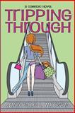 Tripping Through, Michelle Morgan, 1492297550