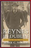 Keynes in Dublin, Mark Nolan, 1493737554
