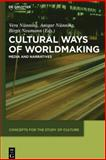 Cultural Ways of Worldmaking 9783110227550
