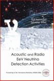 Acoustic and Radio Eev Neutrino Detectio. ., Sebastia, 9812567550