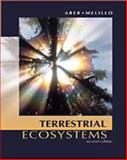 Terrestrial Ecosystems, Melillo, Jerry M. and Aber, John D., 0120417553
