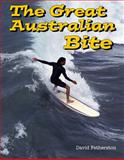 The Great Australian Bite, David Fetherston, 0964617552