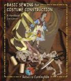 Basic Sewing for Costume Construction, Cunningham, Rebecca C., 1577667557