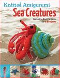 Knitted Amigurumi Sea Creatures, Hansi Singh, 1589237552