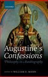 Augustine's Confessions : Philosophy in Autobiography, , 0199577552
