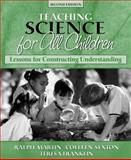 Science for All Children : Lessons for Constructing Understanding, Martin, Ralph E. and Sexton, Colleen, 0205337554