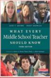 What Every Middle School Teacher Should Know, Third Edition, David F. Brown and Trudy Knowles, 0325057559