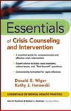 Essentials of Crisis Counseling and Intervention, Wiger, Donald E. and Harowski, Kathy J., 0471417556