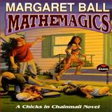 Mathemagics, Margaret Ball, 0671877550