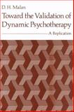 Toward the Validation of Dynamic Psychotherapy : A Replication, Malan, D. H., 1461587557