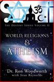 World Religions and Atheism, Ronald Wayne Woodworth, 1625097557
