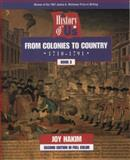 From Colonies to Country, 1710-1791, Joy Hakim, 0195127552