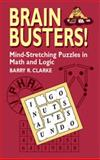 Brain Busters!, Barry R. Clarke, 0486427552