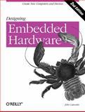 Designing Embedded Hardware, Catsoulis, John, 0596007558