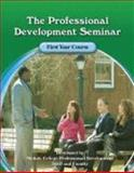 The Professional Development Seminar First Year Course Workbook, Nichols College Professional Development Seminar Program, 0757547559