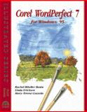 Corel WordPerfect 7 for Windows 95 : Illustrated PLUS Edition, Bunin, Rachel B. and Ericksen, Linda, 0760037558